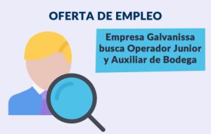 Oferta de Empleo, Operador junior y auxiliar de bodega
