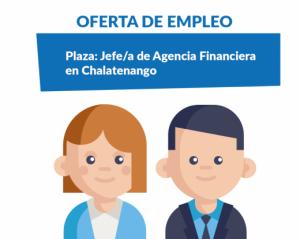 Oferta de empleo: Jefe/a de Agencia Financiera